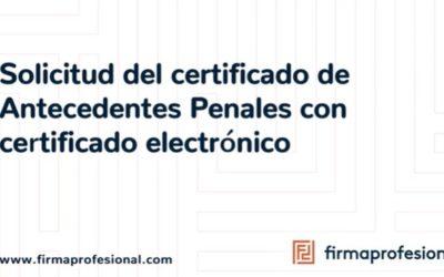 Descarga el certificado de antecedentes penales utilizando tu certificado electrónico